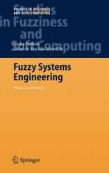 Fuzzy Systems Engineering - Theory and Practice (2005)