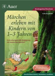 Mrchen erleben mit Kindern von 1-3 Jahren (2011)