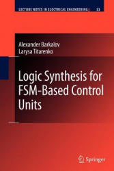 Logic Synthesis for FSM-Based Control Units (2012)