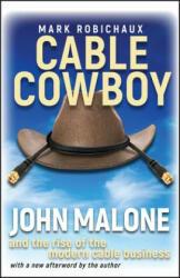 Cable Cowboy - Mark Robichaux (ISBN: 9780471706373)