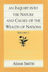 Inquiry into the Nature and Causes of the Wealth of Nations - Adam Smith (1994)