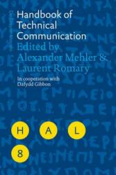 Handbook of Technical Communication - Alexander Mehler (2012)