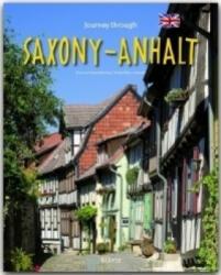 Journey through Saxony-Anhalt - Tina Herzig, Horst Herzig, Ernst-Otto Luthardt (2012)