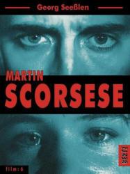 Martin Scorsese - Georg Seeßlen (2003)