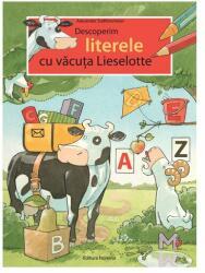 Descoperim literele cu văcuța Lieselotte (2012)