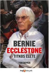Bernie Ecclestone titkos élete (2012)