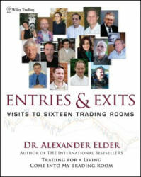 Entries and Exits - Visits to 16 Trading Rooms (ISBN: 9780471678052)