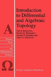 Introduction to Differential and Algebraic Topology - Yu. G. Borisovich, N. M. Bliznyakov, T. N. Fomenko (1995)