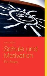 Schule Und Motivation - Alain Weins (2008)