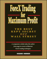 Forex Trading for Maximum Profit: The Best Kept Secret Off Wall Street (ISBN: 9780471710325)