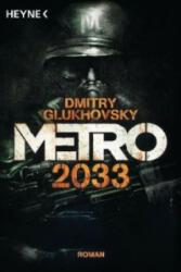 Metro 2033 - Dmitry Glukhovsky, M. David Drevs (2012)
