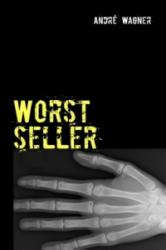 Worstseller - André Wagner (2012)