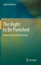 Right to be Punished - Modern Doctrinal Sentencing (2012)