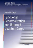 Functional Renormalization and Ultracold Quantum Gases (2013)