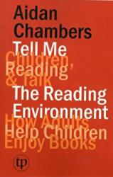Tell Me (children, Reading & Talk) with the Reading Environment - Aidan Chambers (2011)