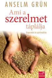 AMI A SZERELMET TÁPLÁLJA (ISBN: 9789639950740)