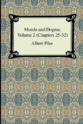 Morals and Dogma, Volume 2 (2007)