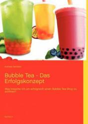 Bubble Tea - Das Erfolgskonzept - Andreas Senkbeil (2012)