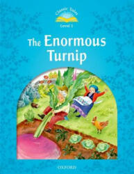Classic Tales: Level 1: The Enormous Turnip (ISBN: 9780194238663)
