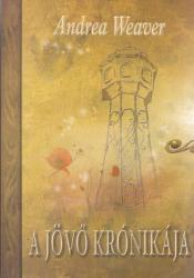 A jövő krónikája (ISBN: 9789638883117)