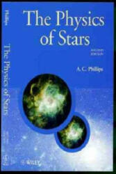Physics of Stars - A C Phillips (ISBN: 9780471987987)