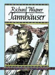 Tannhauser in Full Score (2005)
