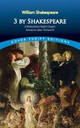 3 by Shakespeare: A Midsummer Night's Dream, Romeo and Juliet and Richard III (2002)