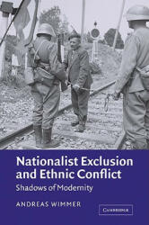 Nationalist Exclusion and Ethnic Conflict - Andreas Wimmer (2006)