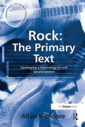 Rock: The Primary Text - Developing a Musicology of Rock (2001)
