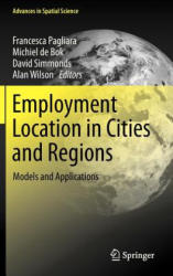 Employment Location in Cities and Regions (2012)