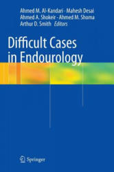 Difficult Cases in Endourology (2012)