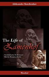Zamenhof: The Life, Works and Ideas of the Author of Esperanto (2010)