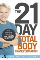 21-Day Total Body Transformation - Mark Sisson (2012)