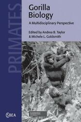Gorilla Biology - Andrea B. Taylor (2009)