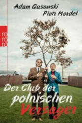 Der Club der polnischen Versager - Adam Gusowski, Piotr Mordel (2012)