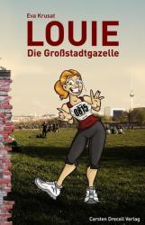 Louie - Die Grostadtgazelle (2012)
