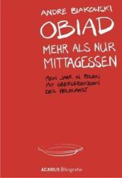 Obiad - Mehr als nur Mittagessen - André Biakowski (2012)