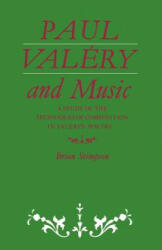 Paul Valery and Music - Brian Stimpson (2009)