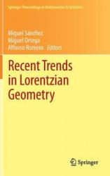 Recent Trends in Lorentzian Geometry (2012)
