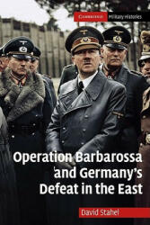 Operation Barbarossa and Germany's Defeat in the East (2002)