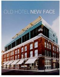 Old Hotel New Face (2012)