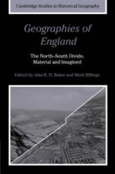 Geographies of England - The North-South Divide, Material and Imagined (2009)