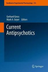Current Antipsychotics (2012)