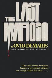 The Last Mafioso: The Treacherous World of Jimmy (2010)