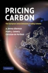 Pricing Carbon - The European Union Emissions Trading Scheme (2001)