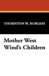 Mother West Wind's Children (2008)
