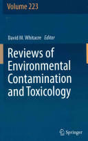 Reviews of Environmental Contamination and Toxicology Volume 223 (2012)