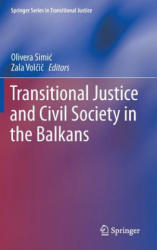 Transitional Justice and Civil Society in the Balkans (2012)