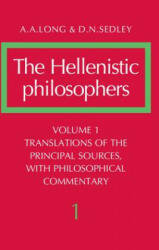The Hellenistic Philosophers: Volume 1, Translations of the Principal Sources with Philosophical Commentary (2004)