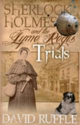 Sherlock Holmes and the Lyme Regis Trials (2012)
